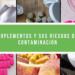 SUPLEMENTOS Y SUS RIESGOS DE CONTAMINACIÓN