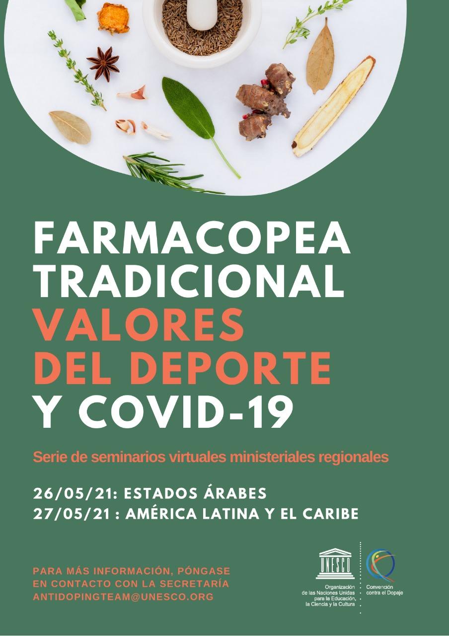 SEMINARIO WEB MINISTERIAL SOBRE FARMACOPEA TRADICIONAL, VALORES DEPORTIVOS Y COVID-19: AMÉRICA LATINA Y EL CARIBE.